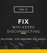 How to fix WiFi keeps disconnecting